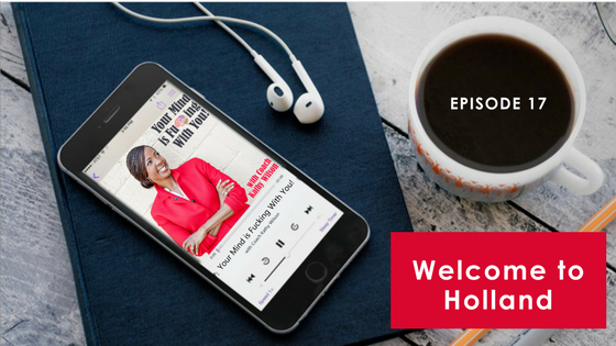 Episode #17: Welcome to Holland