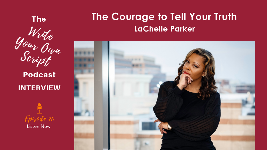 Episode #70: The Courage to Tell Your Truth