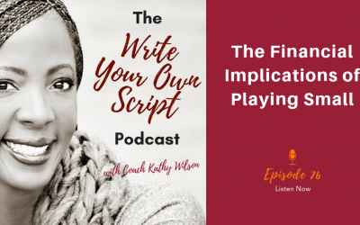 Episode #76: The Financial Implications of Playing Small